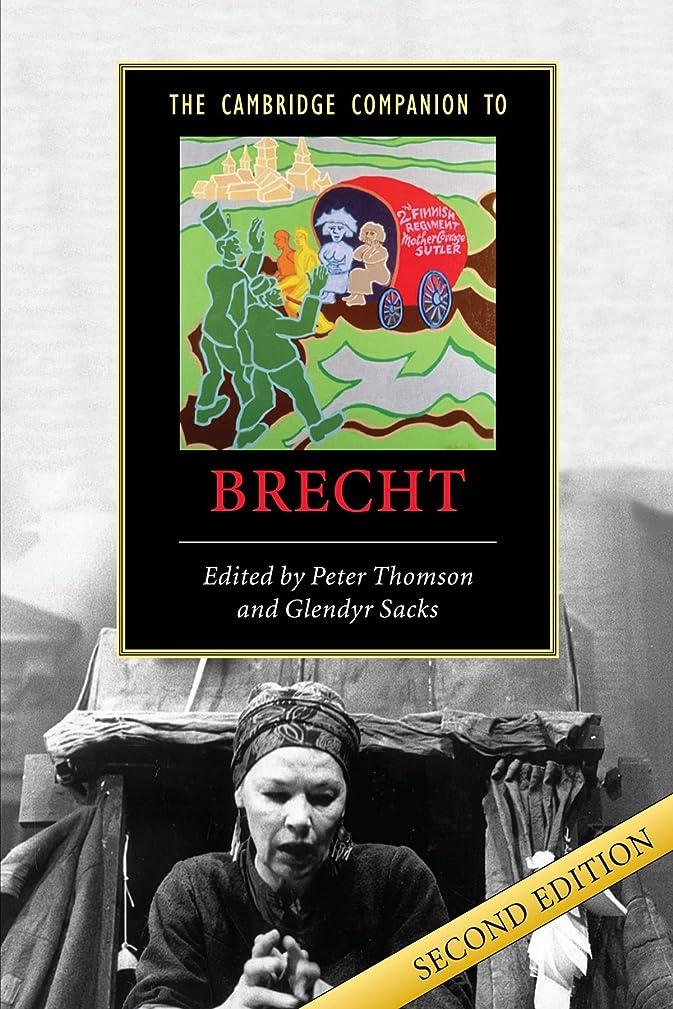 明示的にどこか気まぐれなThe Cambridge Companion to Brecht (Cambridge Companions to Literature)