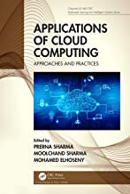 Applications of Cloud Computing: Approaches and Practices (Chapman & Hall/CRC Distributed Sensing and Intelligent Systems ...