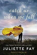 Catch Us When We Fall: A Novel