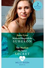 Weekend Fling With The Surgeon / The Nurse's Secret: Weekend Fling with the Surgeon / The Nurse's Secret (Mills & Boon Medical) Kindle Edition