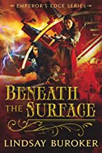 Beneath the Surface (The Emperor's Edge 5.5) (English Edition)