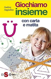 Giochiamo insieme con carta e matita (Italian Edition)