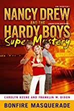 Bonfire Masquerade (Nancy Drew and the Hardy Boys Super Mystery Series Book 5)