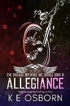 Allegiance (The Chicago Defiance MC Series Book 8)