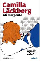 Ali d'argento (La storia di Faye Vol. 2) Formato Kindle
