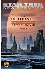 The Returned, Part III (Star Trek: New Frontier Book 3) Kindle Edition