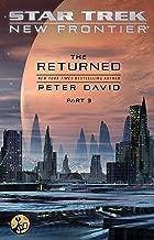 The Returned, Part III (Star Trek: New Frontier Book 3)