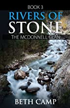 Rivers of Stone (The McDonnell Clan) (Volume 3)