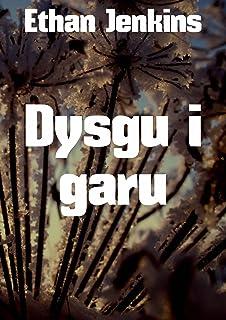 Dysgu i garu (Welsh Edition)