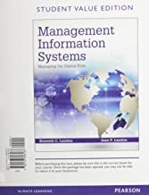 Management Information Systems: Managing the Digital Firm, Student Value Edition Plus MyLab MIS with Pearson eText -- Access Card Package (14th Edition)
