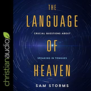 The Language of Heaven: Crucial Questions About Speaking in Tongues