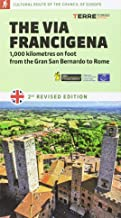 The via Francigena. 1000 kilometres on foot from the Gran San Bernardo to Rome (Cultural route of the council of Europe)