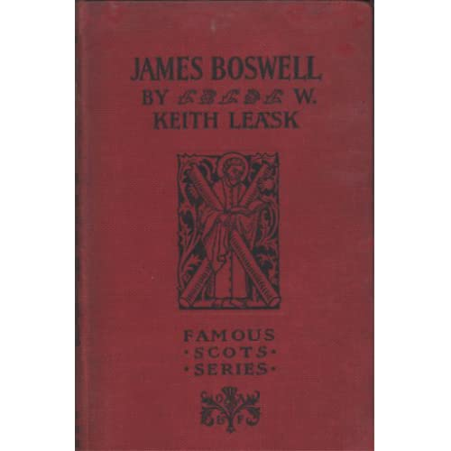 James Boswell - Famous Scots Series