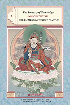 Treasury of Knowledge: The Elements of Tantric Practice: 8