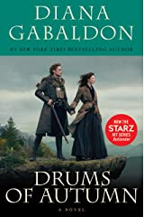 Drums Of Autumn (Outlander, Book 4) Kindle Edition