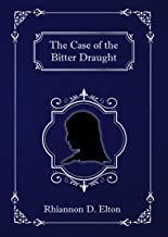 The Case of the Bitter Draught (The Wolflock Cases Book 4)