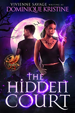 The Hidden Court: a Magical Academy Paranormal Romance (The Paranormal University Files: Skylar Book 1) (English Edition)