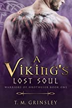 A Viking's Lost Soul (Warriors of Hrothgier Book 1)