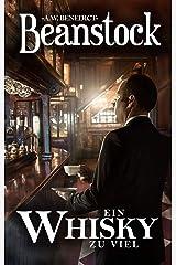 Beanstock - Ein Whisky zu viel (5. Buch) - Cosy-Krimi (Butler Beanstock ermittelt) (German Edition) Kindle Edition