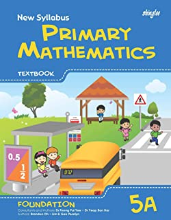 New Syllabus Primary Mathematics Textbook 5A (Foundation)