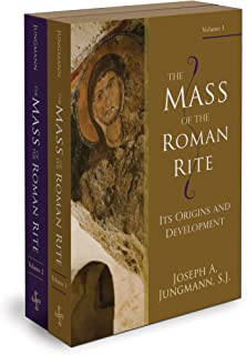 The Mass of the Roman Rite: Its Origins and Development (2-Vol Set)