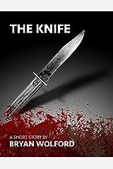 The Knife Kindle Edition