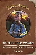 If the Fire Comes (I Am America Set) (I Am America Set 2 (Set of 2))