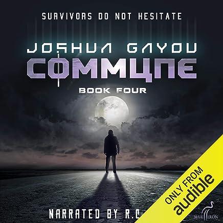 Commune: Book Four: Commune Series, Book 4