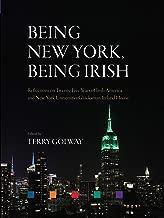 Being New York, Being Irish: Reflections on Twenty-Five Years of Irish America and New York University's Glucksman Ireland House