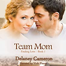 Team Mom: Finding Love, Book 1