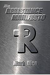 The Resistance Manifesto Kindle Edition