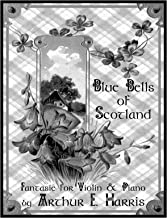 Blue Bells of Scotland - Fantasie for Violin - with Piano