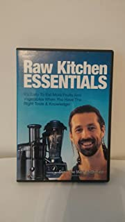 Dan McDonald Raw Kitchen Essentials DVD Its easy to eat more fruits and vegetables when you have the right tools & knowledge!