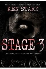 Stage 3: A Post-Apocalyptic Zombie Thriller Kindle Edition