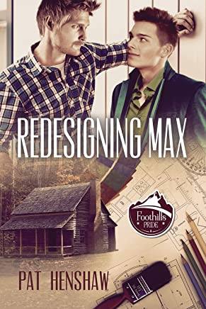 Redesigning Max (Foothills Pride Stories Book 2)