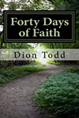Forty Days of Faith: A Big God in My Little Life Kindle Edition