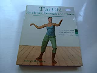 Tai Chi for Health, Strength and Fitness