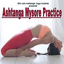 Shri Jois Ashtanga Yoga Institute Presents Ashtanga Mysore Practice