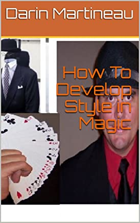 How To Develop Style in Magic (English Edition)