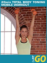 BeFiT GO: 20 Min Total Body Toning Mobile Workout