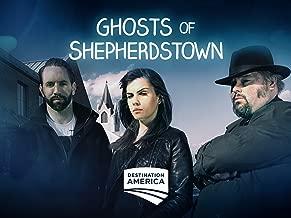 Ghosts Of Shepherdstown Season 2