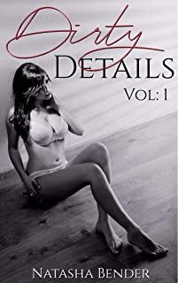 Dirty Details Volume: 1: 6 book explicit adult short story collection
