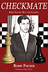 Checkmate: Bobby Fischer's Boys' Life Columns Kindle Edition