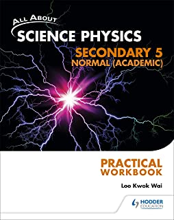 All About Science Physics Sec 5N(A) Practical Workbook