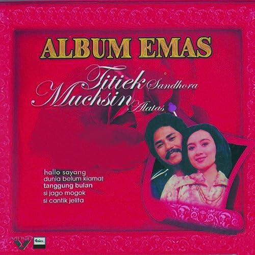 Album Emas : Titiek Sandora & Muchsin Alatas