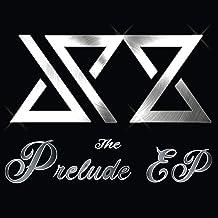 The Prelude [Explicit]