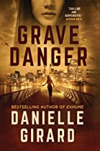 Grave Danger: A Gripping Suspense Thriller (Rookie Club Book 4)