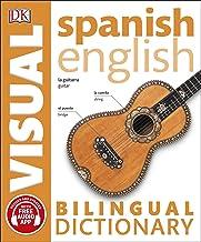 Spanish English. Bilingual visual dictionary (DK Bilingual Visual Dictionary)