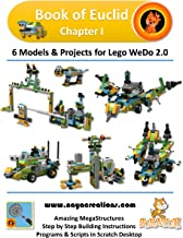 Book of Euclid Chapter I: 6 Models & Projects for Lego WeDo 2.0 (Naya Creations) (English Edition)