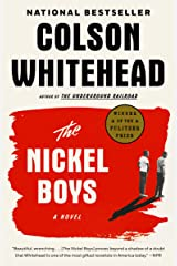 The Nickel Boys (Winner 2020 Pulitzer Prize for Fiction): A Novel Kindle Edition